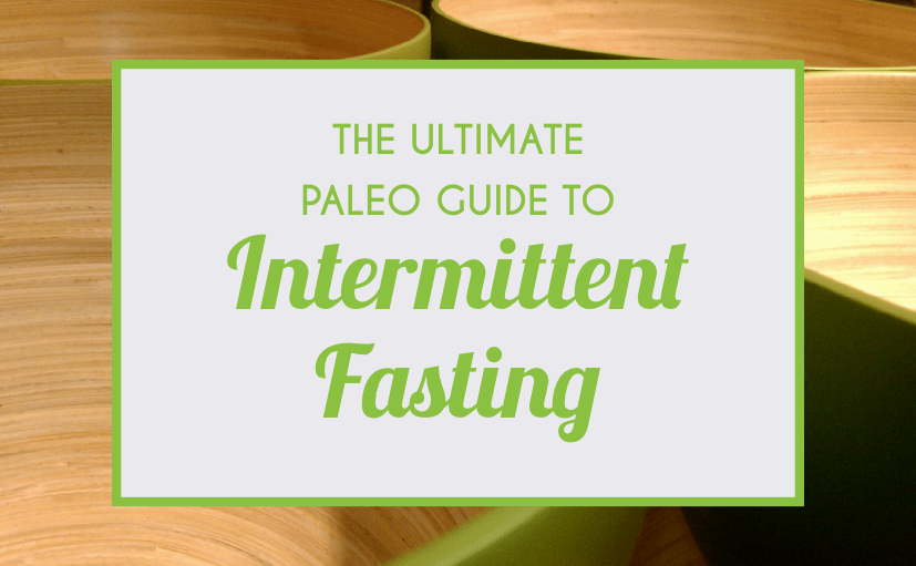 Intermittent Fasting 101: How To Finally Get Results